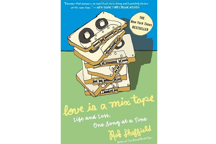rob sheffield love is a mixtape