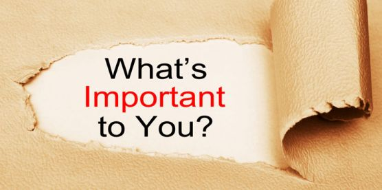 what's important to you