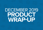 Dec. 2019 Product Updates